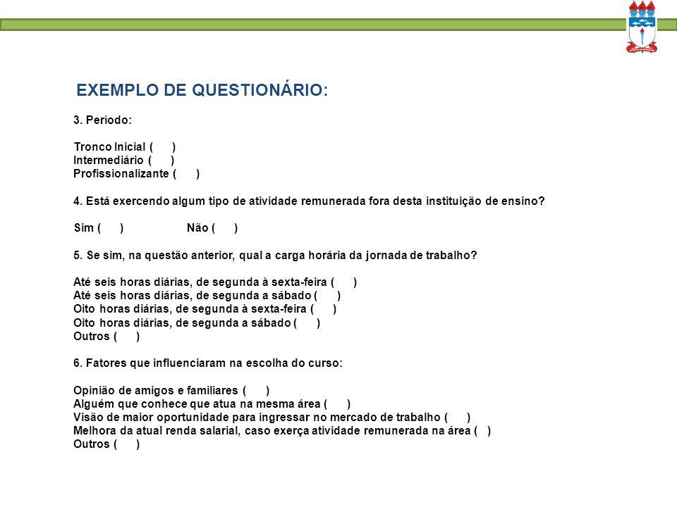 EXEMPLO DE QUESTIONÁRIO: