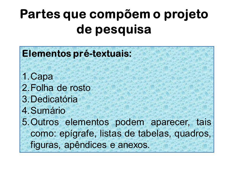 Partes que compõem o projeto de pesquisa