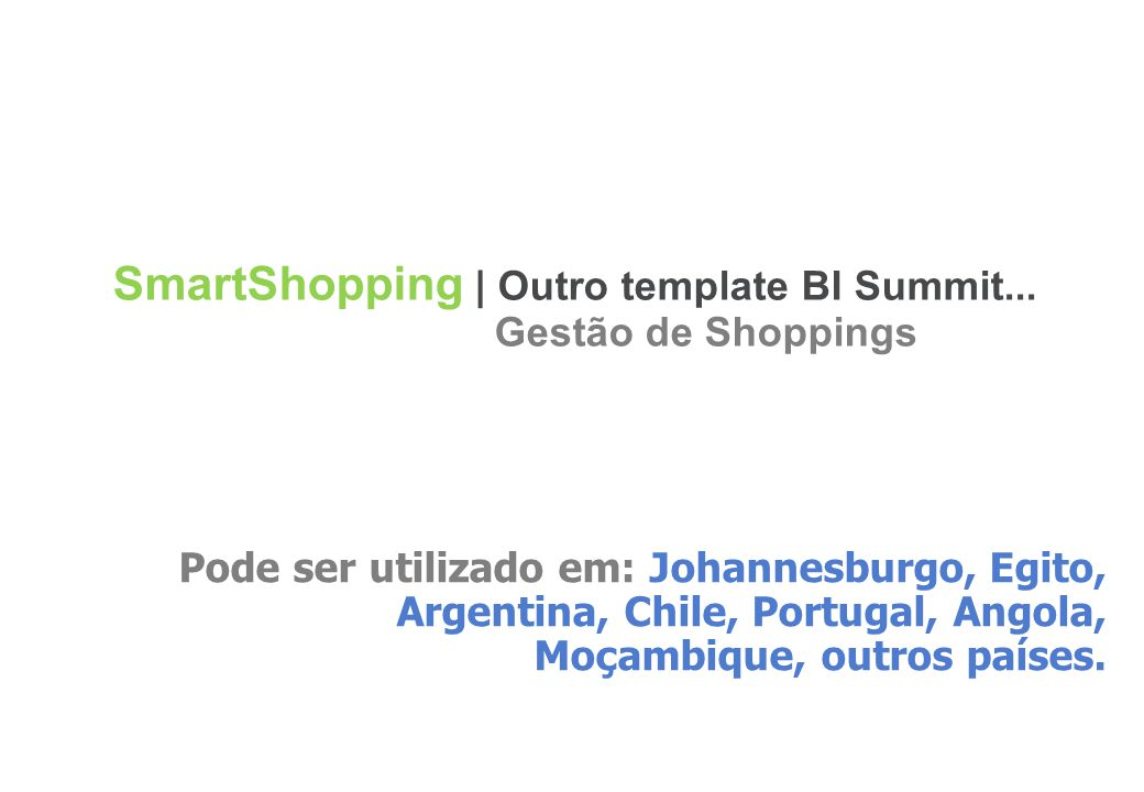SmartShopping | Outro template BI Summit... Gestão de Shoppings