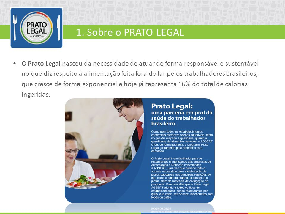 1. Sobre o PRATO LEGAL
