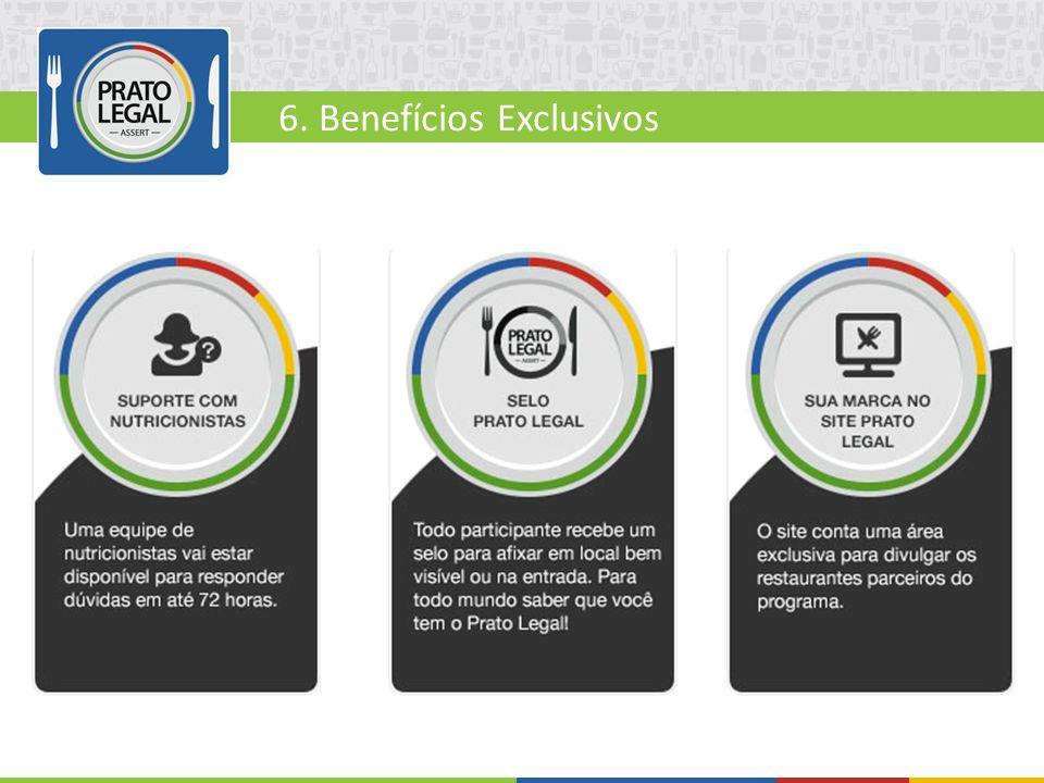 6. Benefícios Exclusivos