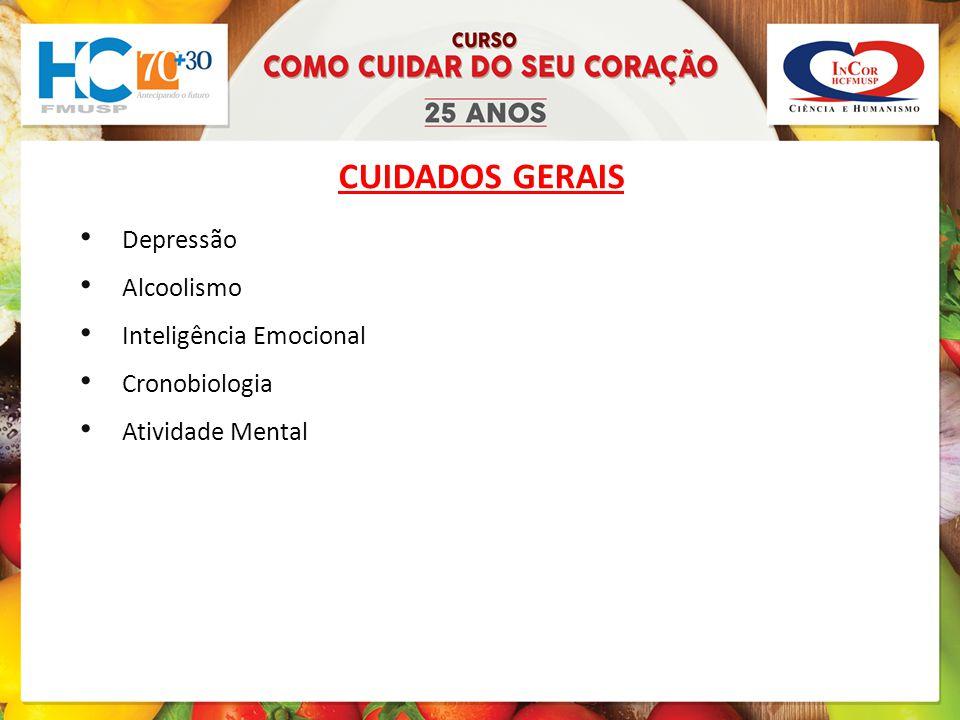CUIDADOS GERAIS Depressão Alcoolismo Inteligência Emocional