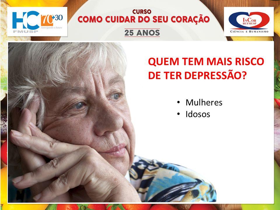 QUEM TEM MAIS RISCO DE TER DEPRESSÃO