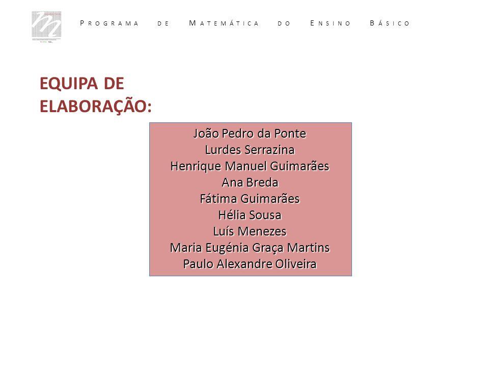 EQUIPA DE ELABORAÇÃO: João Pedro da Ponte Lurdes Serrazina