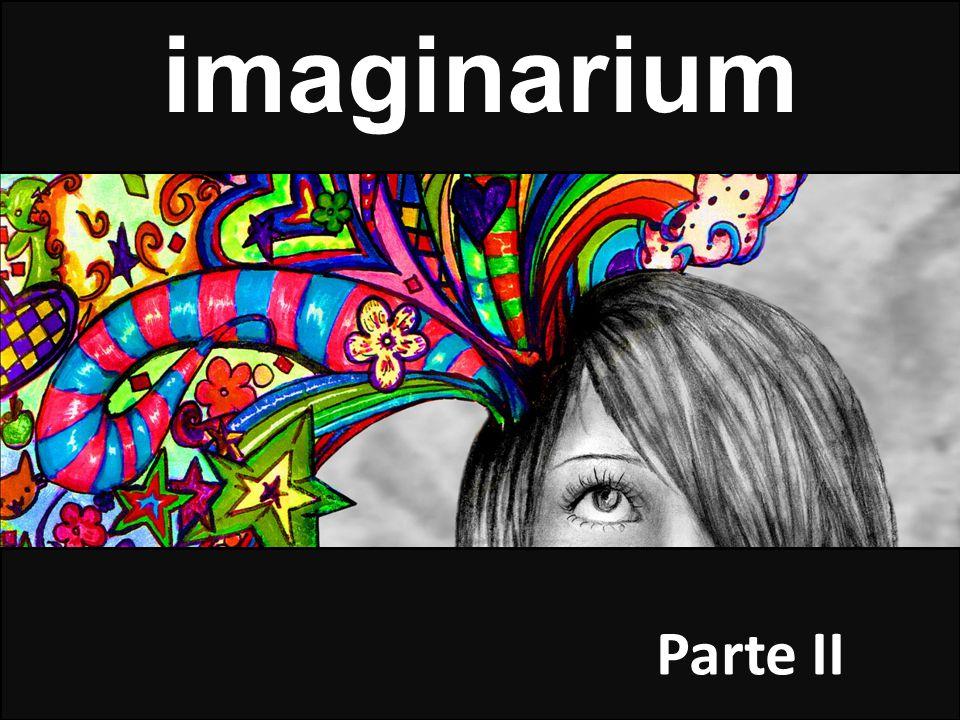 imaginarium Parte II