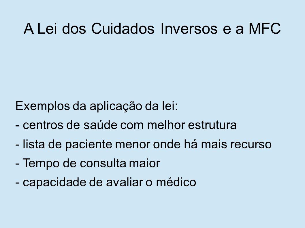 A Lei dos Cuidados Inversos e a MFC