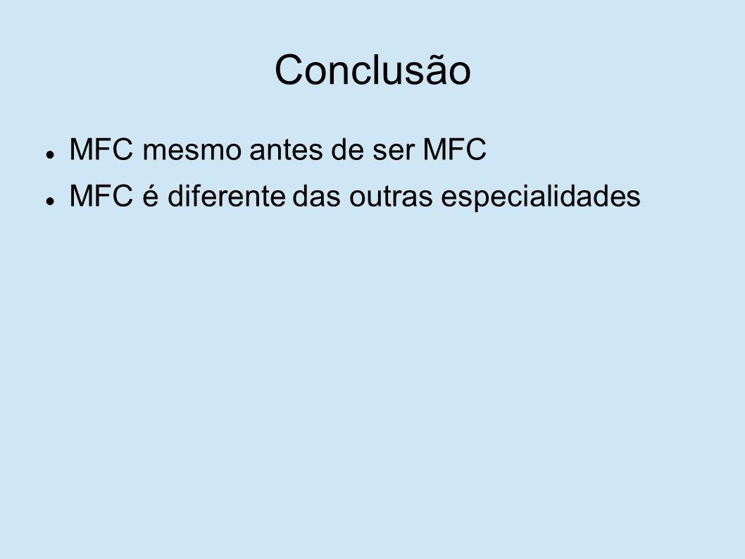 Conclusão MFC mesmo antes de ser MFC