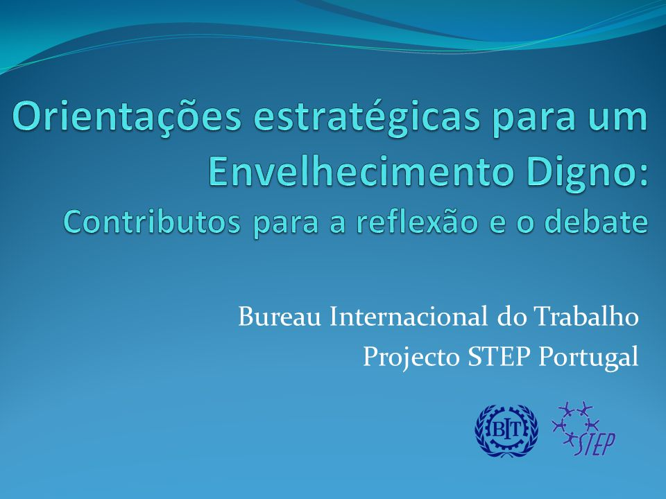 Bureau Internacional do Trabalho Projecto STEP Portugal