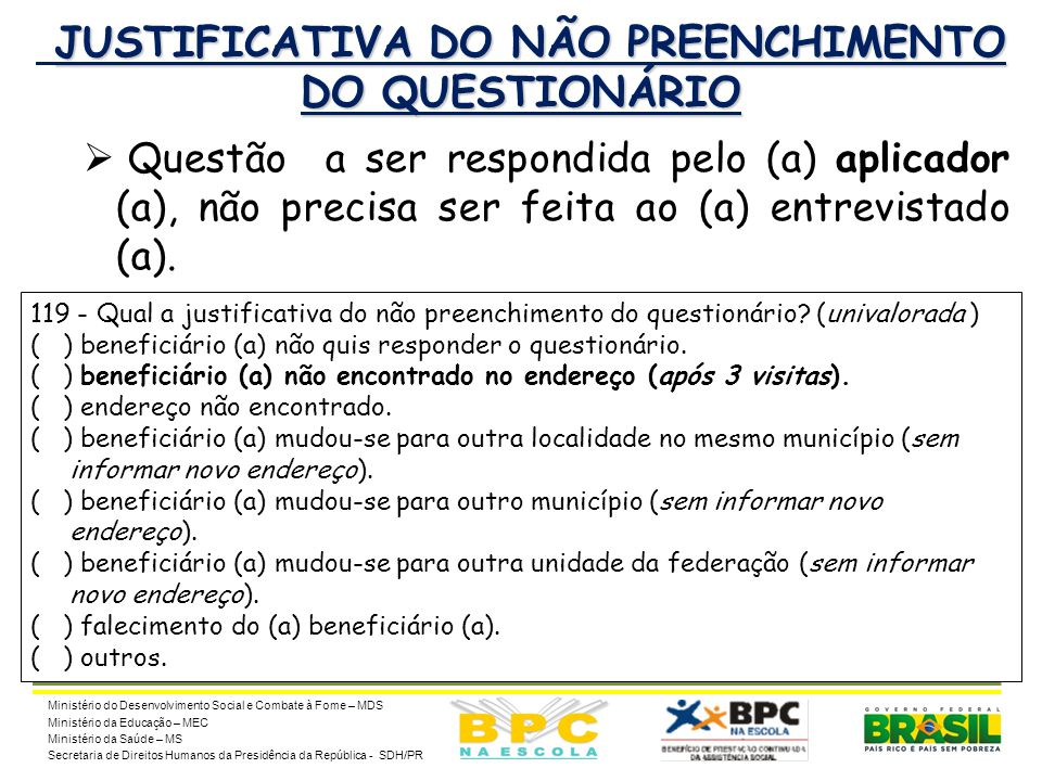 JUSTIFICATIVA DO NÃO PREENCHIMENTO DO QUESTIONÁRIO