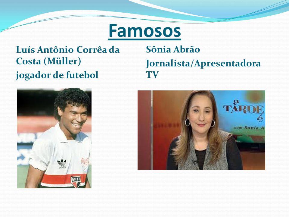 Famosos Sônia Abrão Luís Antônio Corrêa da Costa (Müller)