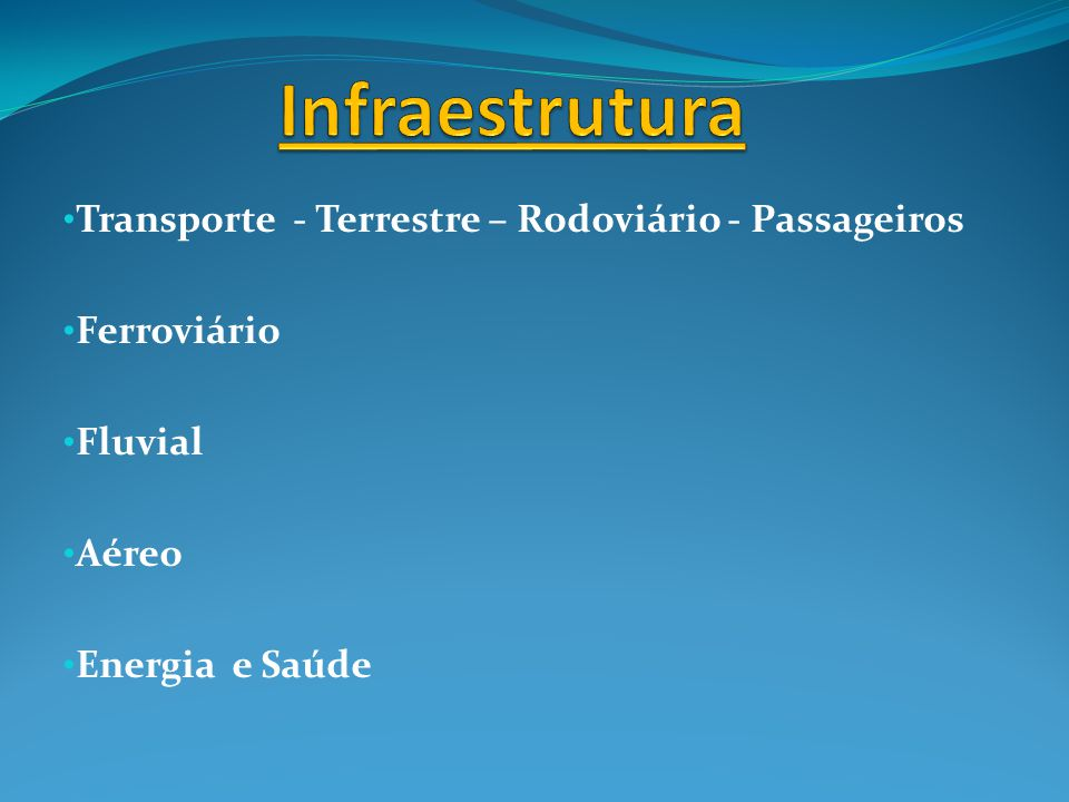 Infraestrutura Transporte - Terrestre – Rodoviário - Passageiros