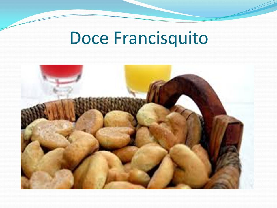 Doce Francisquito
