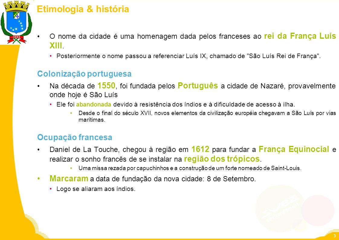 Etimologia & história Colonização portuguesa Ocupação francesa