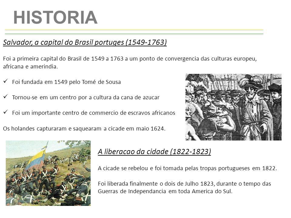 HISTORIA Salvador, a capital do Brasil portuges (1549-1763)