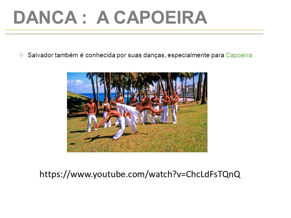 DANCA : A CAPOEIRA https://www.youtube.com/watch v=ChcLdFsTQnQ
