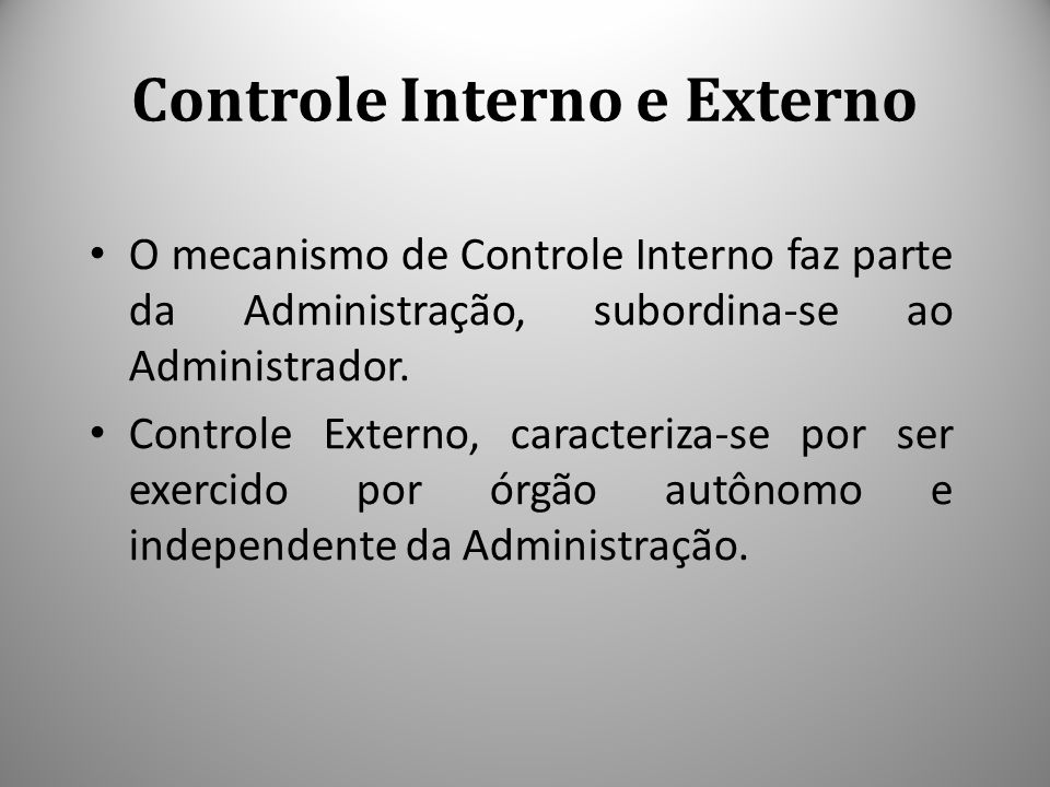 Controle Interno e Externo