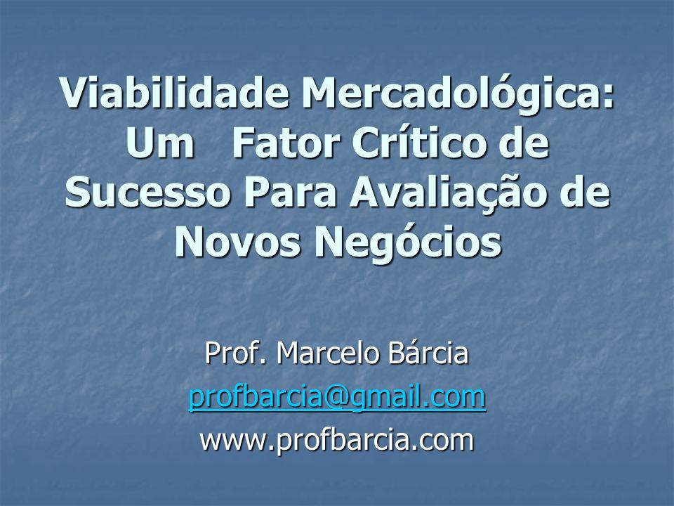 Prof. Marcelo Bárcia profbarcia@gmail.com www.profbarcia.com