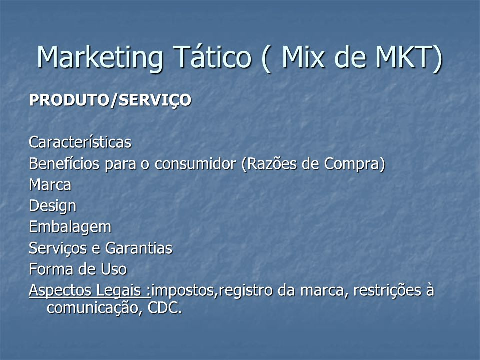Marketing Tático ( Mix de MKT)