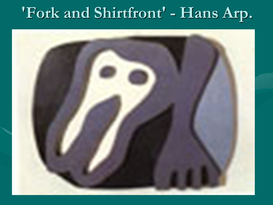 Fork and Shirtfront - Hans Arp.