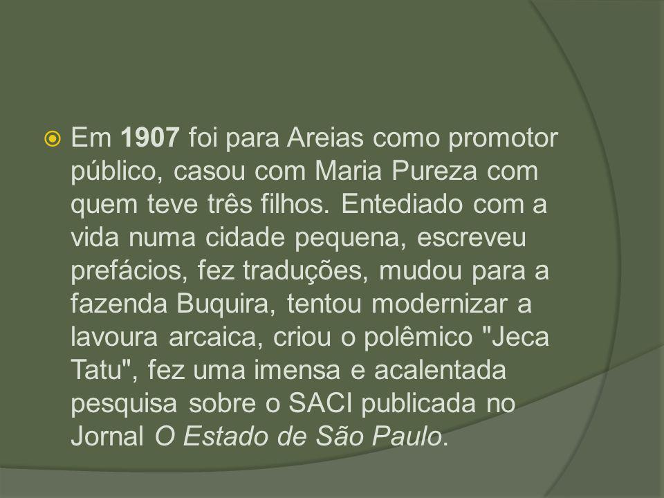Em 1907 foi para Areias como promotor público, casou com Maria Pureza com quem teve três filhos.