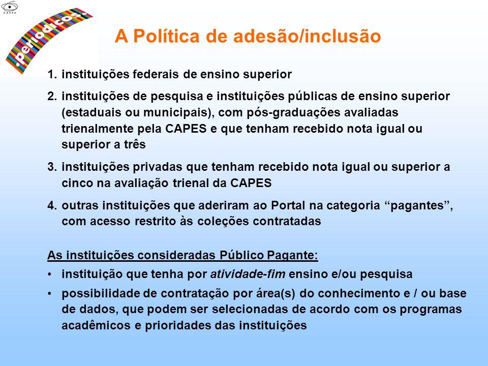 A Política de adesão/inclusão