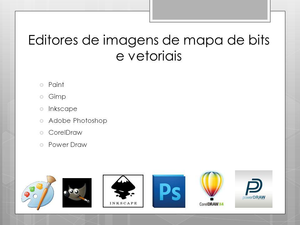 Editores de imagens de mapa de bits e vetoriais