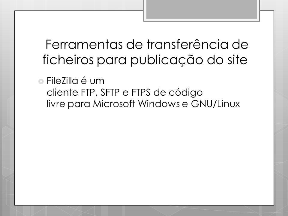 Ferramentas de transferência de ficheiros para publicação do site