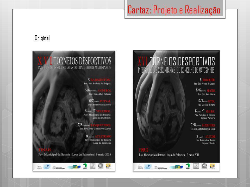 Cartaz: Projeto e Realização