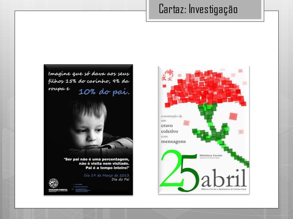 Cartaz: Investigação