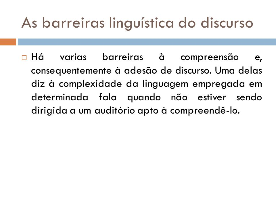 As barreiras linguística do discurso