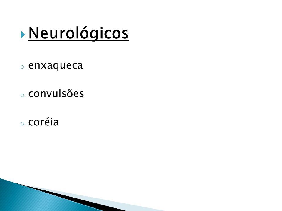 Neurológicos enxaqueca convulsões coréia