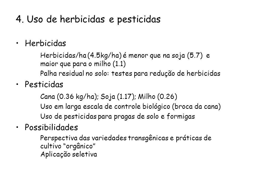 4. Uso de herbicidas e pesticidas