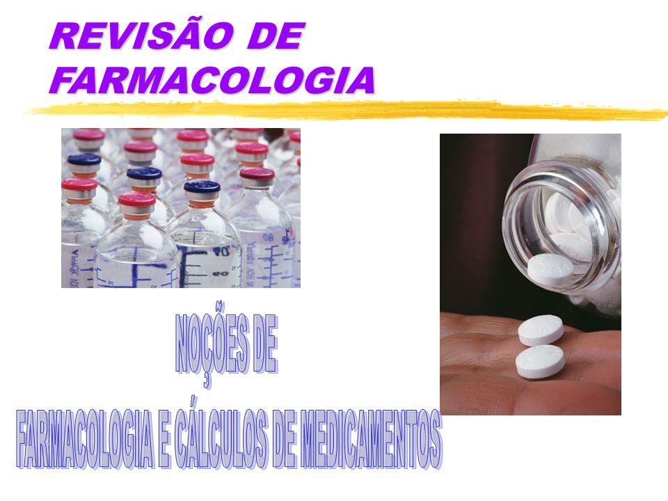 FARMACOLOGIA E CÁLCULOS DE MEDICAMENTOS
