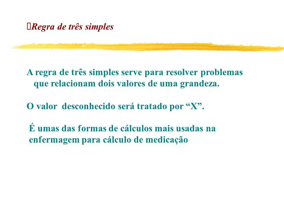 ØRegra de três simples A regra de três simples serve para resolver problemas. que relacionam dois valores de uma grandeza.