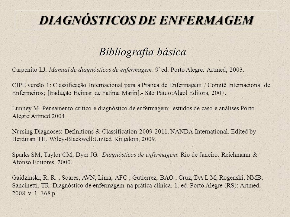 DIAGNÓSTICOS DE ENFERMAGEM