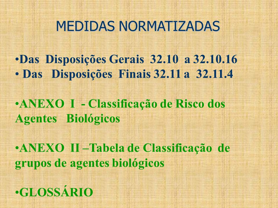 MEDIDAS NORMATIZADAS Das Disposições Gerais 32.10 a 32.10.16
