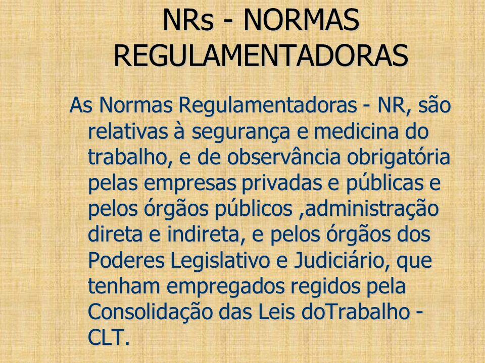 NRs - NORMAS REGULAMENTADORAS