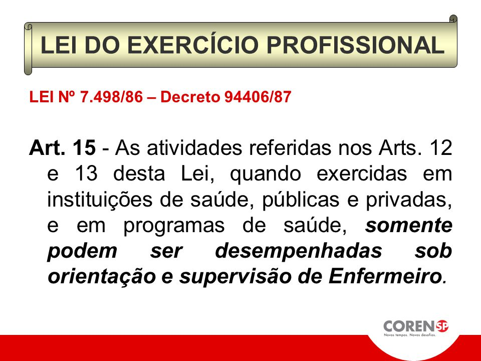 LEI DO EXERCÍCIO PROFISSIONAL