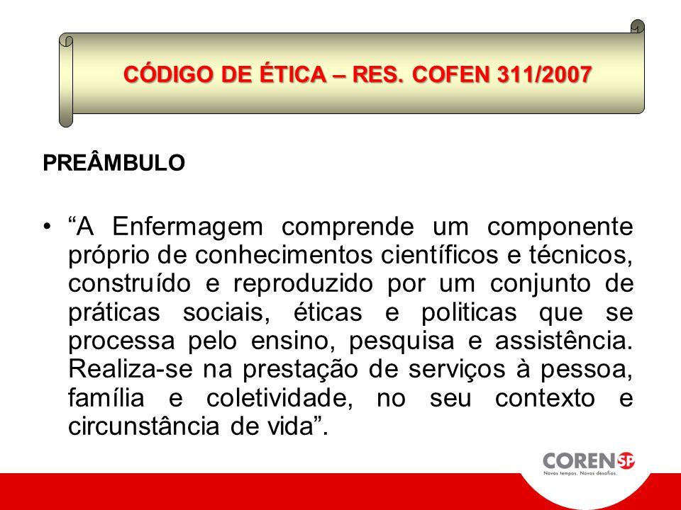 CÓDIGO DE ÉTICA – RES. COFEN 311/2007