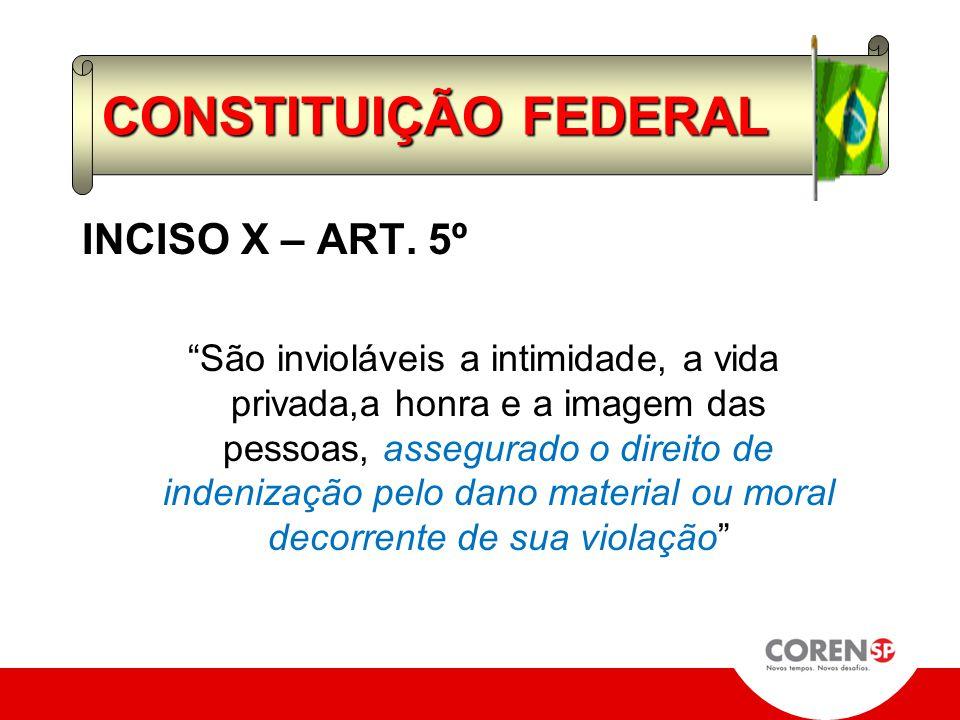CONSTITUIÇÃO FEDERAL INCISO X – ART. 5º