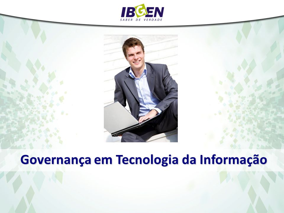 Governança em Tecnologia da Informação