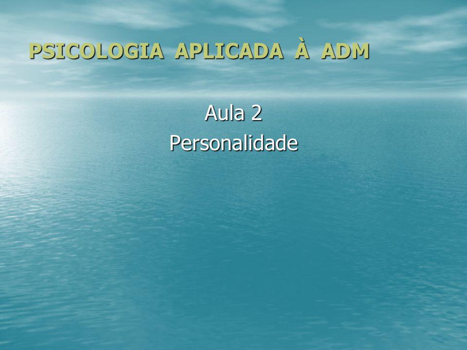 PSICOLOGIA APLICADA À ADM