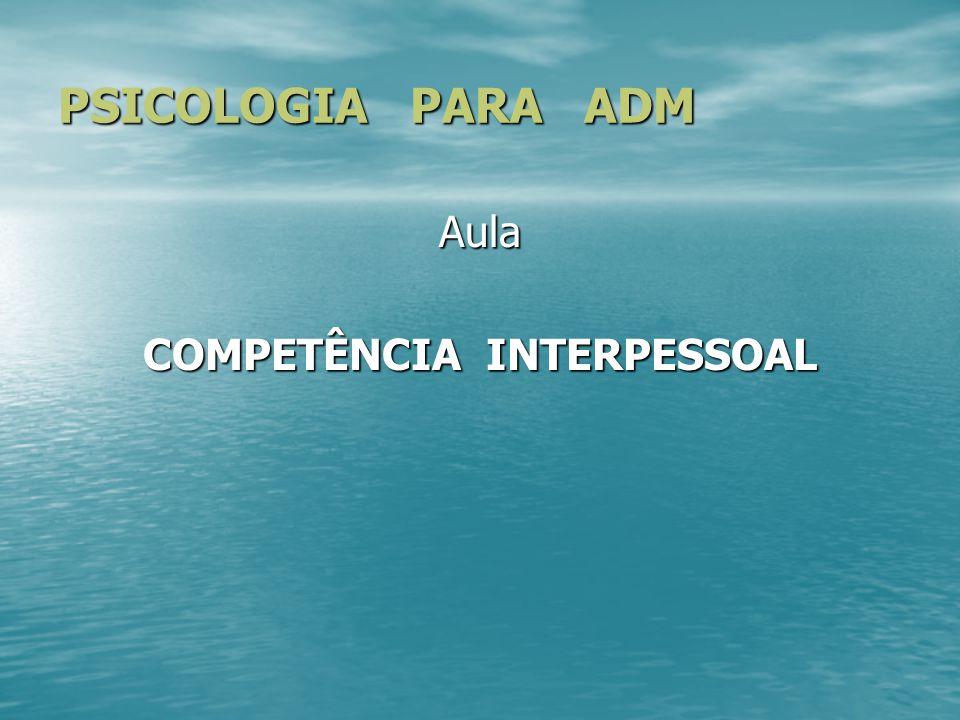 COMPETÊNCIA INTERPESSOAL