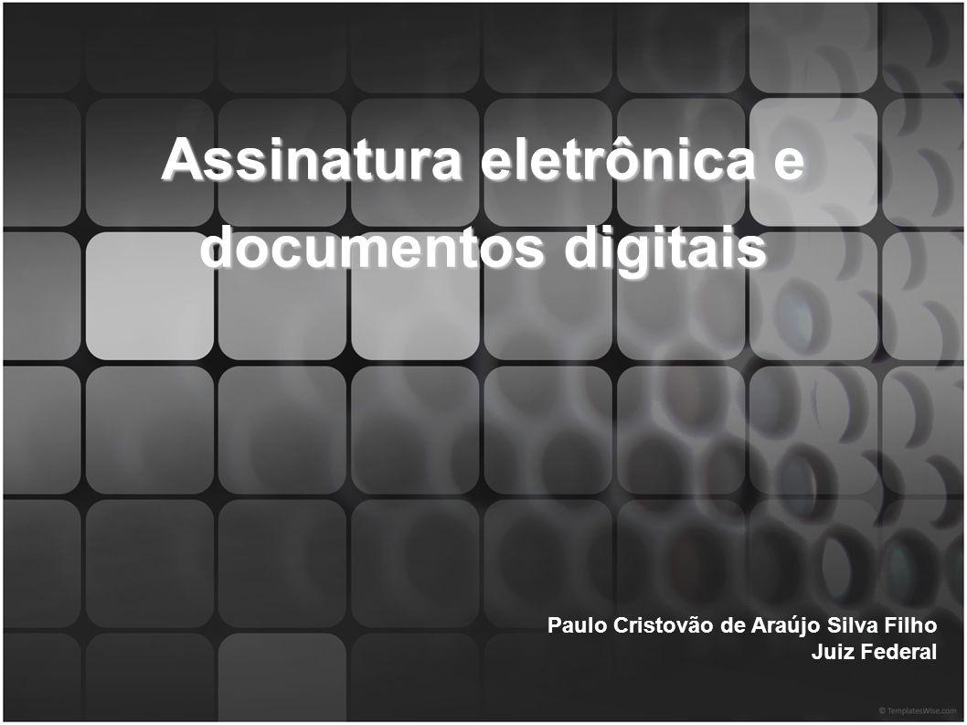 Assinatura eletrônica e documentos digitais