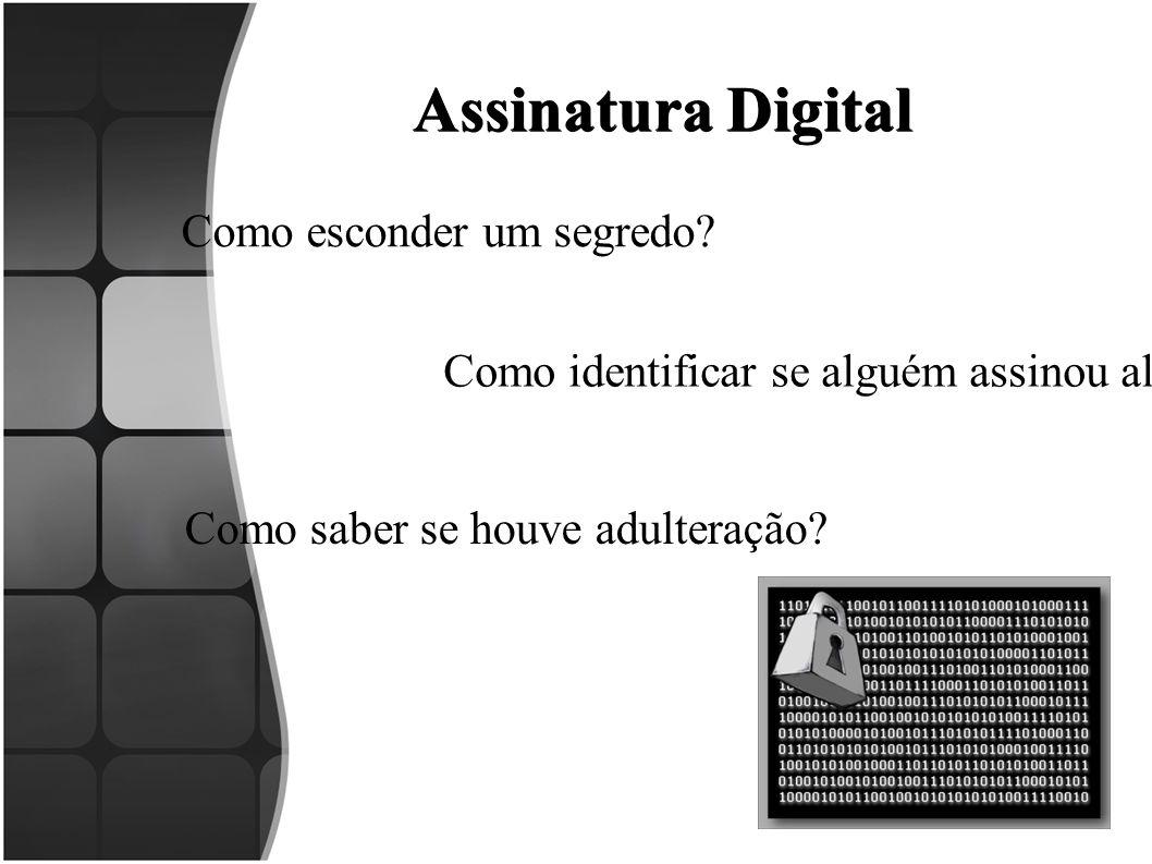 Assinatura Digital Como esconder um segredo