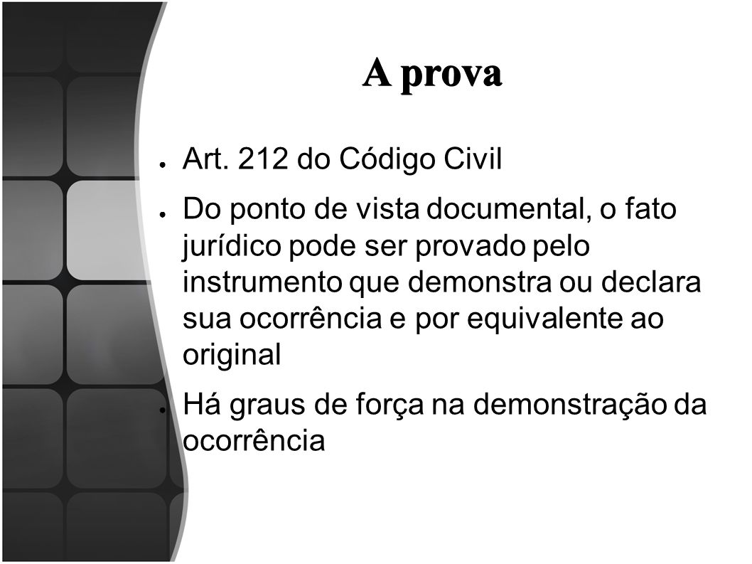 A prova Art. 212 do Código Civil