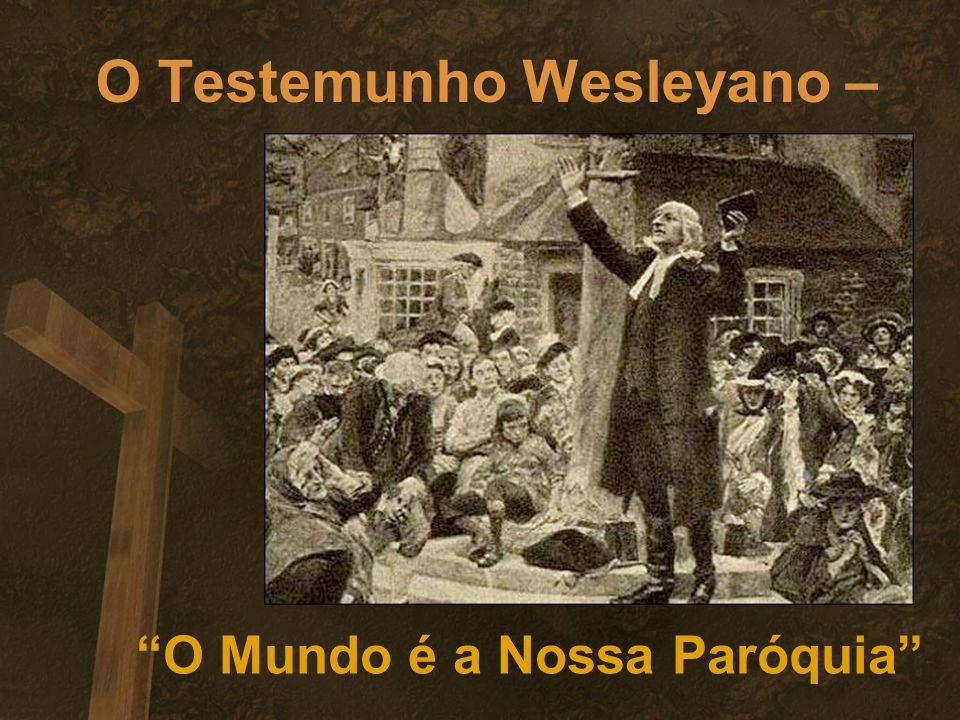 O Testemunho Wesleyano –