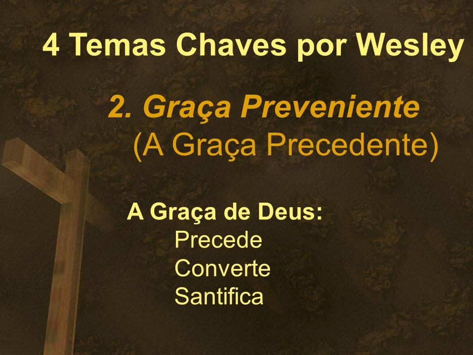 4 Temas Chaves por Wesley