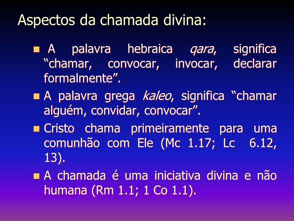 Aspectos da chamada divina: