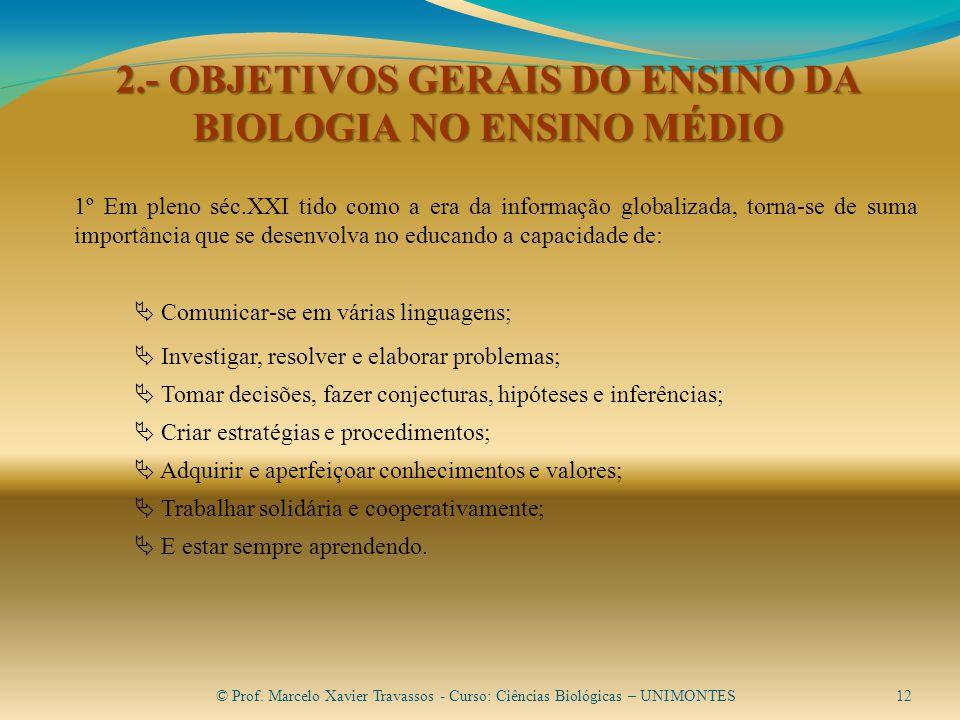 2.- OBJETIVOS GERAIS DO ENSINO DA BIOLOGIA NO ENSINO MÉDIO